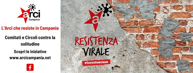 Resistenza Virale: l'Arci che resiste in Campania